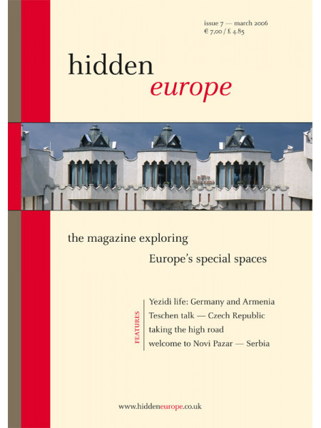 hidden europe no. 7 (March / April 2006)
